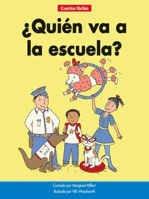 cover image of ¿Quién va a la escuela?