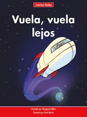 cover image of Vuela, vuela lejos