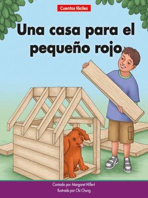cover image of Una casa para el pequeño rojo