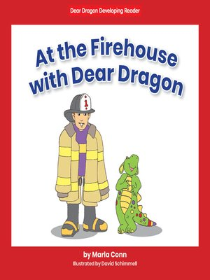 cover image of At the Firehouse with Dear Dragon