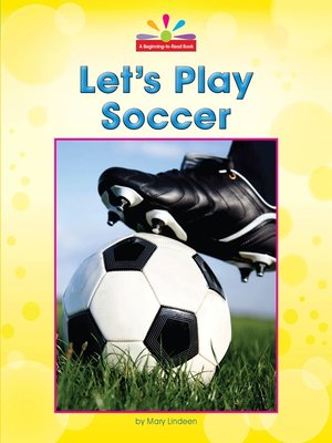 cover image of Let's Play Soccer