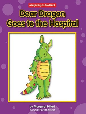 cover image of Dear Dragon Goes to the Hospital