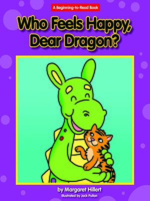 cover image of Who Feels Happy, Dear Dragon?