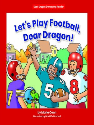 cover image of Let's Play Football, Dear Dragon!
