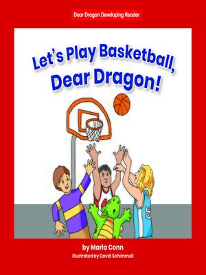 cover image of Let's Play Basketball, Dear Dragon!