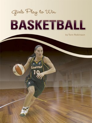 cover image of Girls Play to Win Basketball
