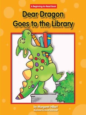 cover image of Dear Dragon Goes to the Library