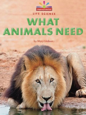 cover image of What Animals Need
