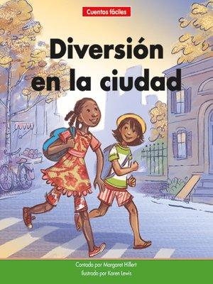 cover image of Diversión en la ciudad
