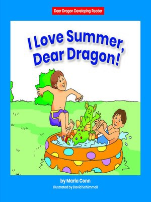 cover image of I Love Summer, Dear Dragon!