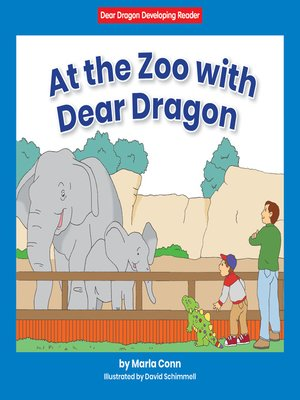 cover image of At the Zoo with Dear Dragon