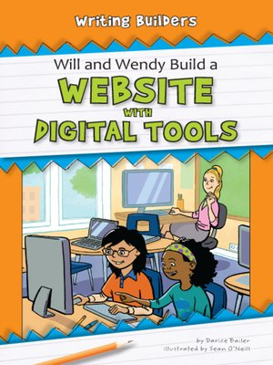 cover image of Will and Wendy Build a Website with Digital Tools