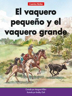 cover image of El vaquero pequeño y el vaquero grande