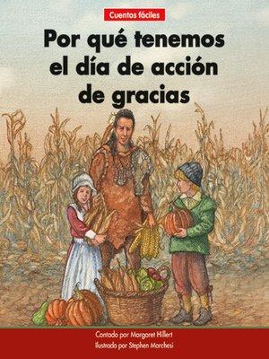 cover image of Por qué tenemos el día de acción de gracias