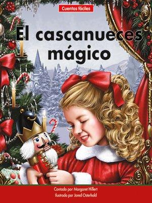 cover image of El cascanueces mágico
