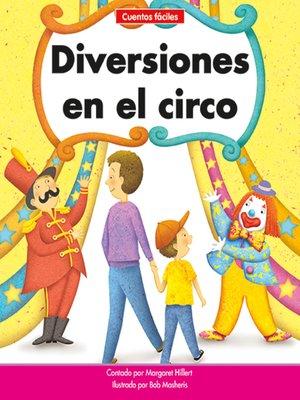 cover image of Diversiones en el circo