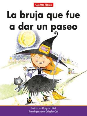 cover image of La bruja que fue a dar un paseo