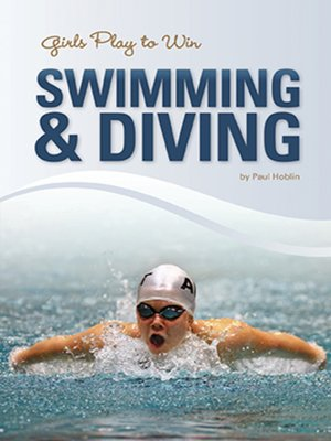 cover image of Girls Play to Win Swimming & Diving