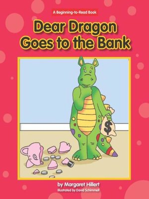 cover image of Dear Dragon Goes to the Bank