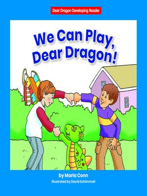 cover image of We Can Play, Dear Dragon!