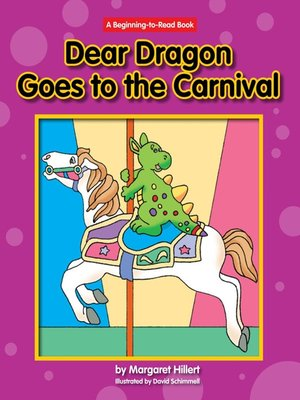 cover image of Dear Dragon Goes to the Carnival
