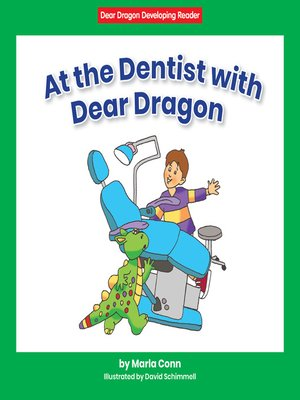 cover image of At the Dentist with Dear Dragon