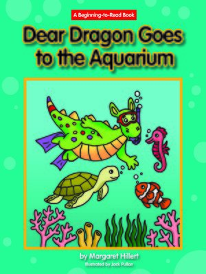 cover image of Dear Dragon Goes to the Aquarium