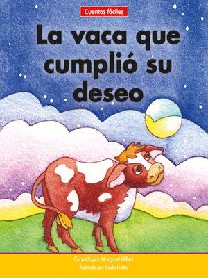 cover image of La vaca que cumplió su deseo