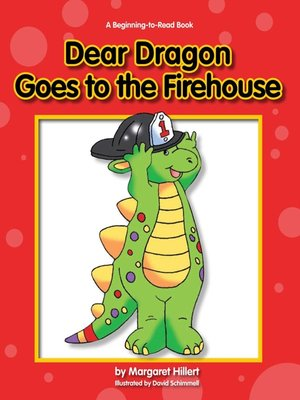 cover image of Dear Dragon Goes to the Fire House