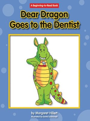 cover image of Dear Dragon Goes to the Dentist