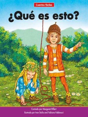 cover image of ¿Qué es esto?