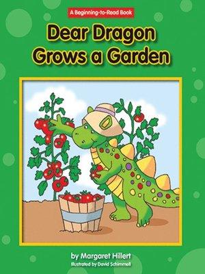 cover image of Dear Dragon Grows a Garden