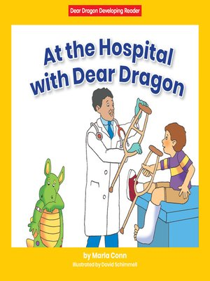 cover image of At the Hospital with Dear Dragon