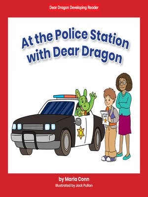 cover image of At the Police Station with Dear Dragon