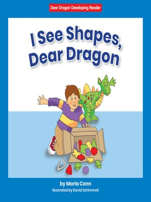 cover image of I See Shapes, Dear Dragon