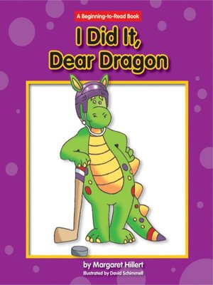 cover image of I Did It, Dear Dragon