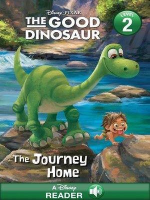 cover image of The Journey Home: A Disney Read Along (Level 2)