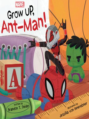 cover image of Grow Up, Ant-Man!
