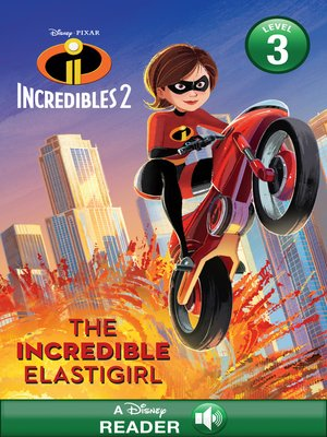 cover image of The Incredible Elastigirl