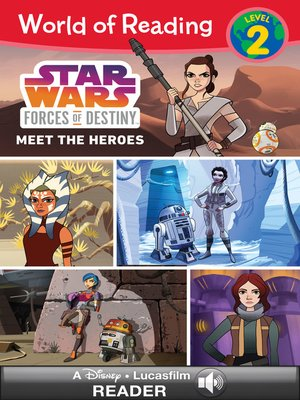cover image of Star Wars Forces of Destiny: Meet the Heroes