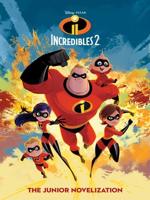 cover image of Incredibles 2 Junior Novel