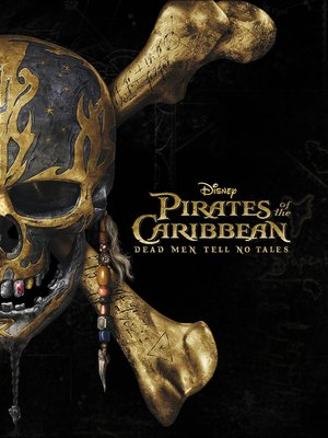 cover image of Pirates of the Caribbean: Dead Men Tell No Tales Novelization