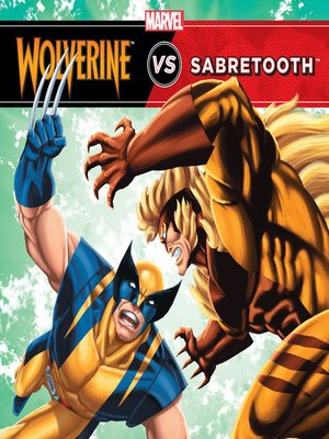 cover image of The Unstoppable Wolverine vs. Sabretooth