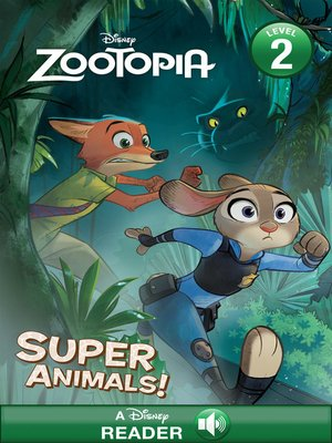 cover image of Super Animals: A Disney Read-Along (Level 1)