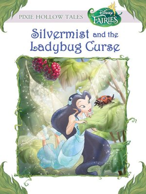 cover image of Silvermist and the Ladybug Curse