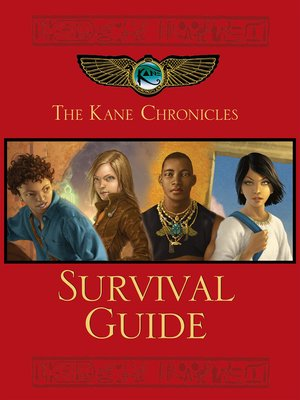 cover image of The Kane Chronicles Survival Guide