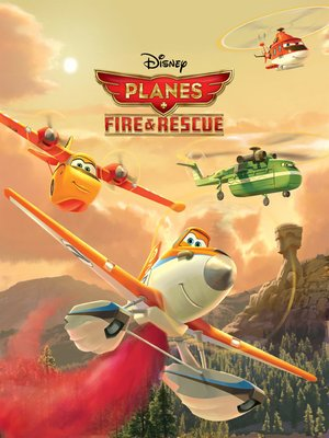 cover image of Planes Fire & Rescue Movie Storybook