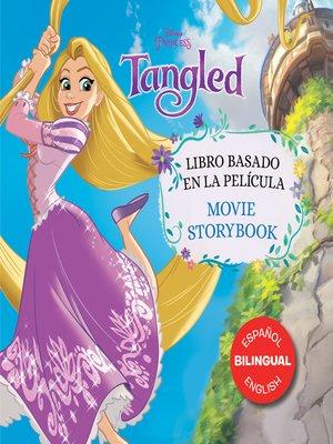 cover image of Tangled Movie Storybook / Libro basado en la película
