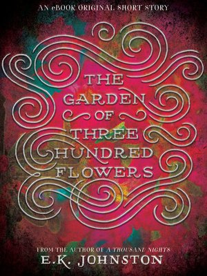 cover image of The Garden of Three Hundred Flowers