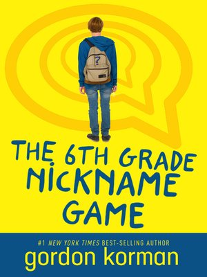 cover image of The 6th Grade Nickname Game
